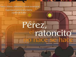 Cartel de Pérez, el ratoncito no nace, se hace