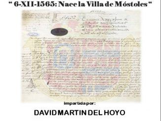 """El Museo de la Ciudad organiza la conferencia """"6-XII-1565, nace la Villa de Móstoles"""""""