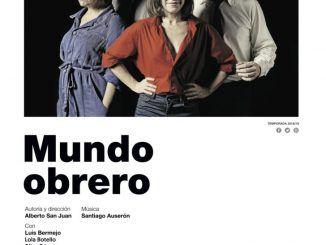 'Mundo Obrero' lleva su historia social al Teatro Federico García Lorca de Getafe
